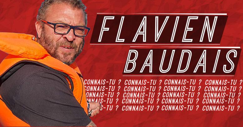 Connais-tu… Flavien Baudais ?